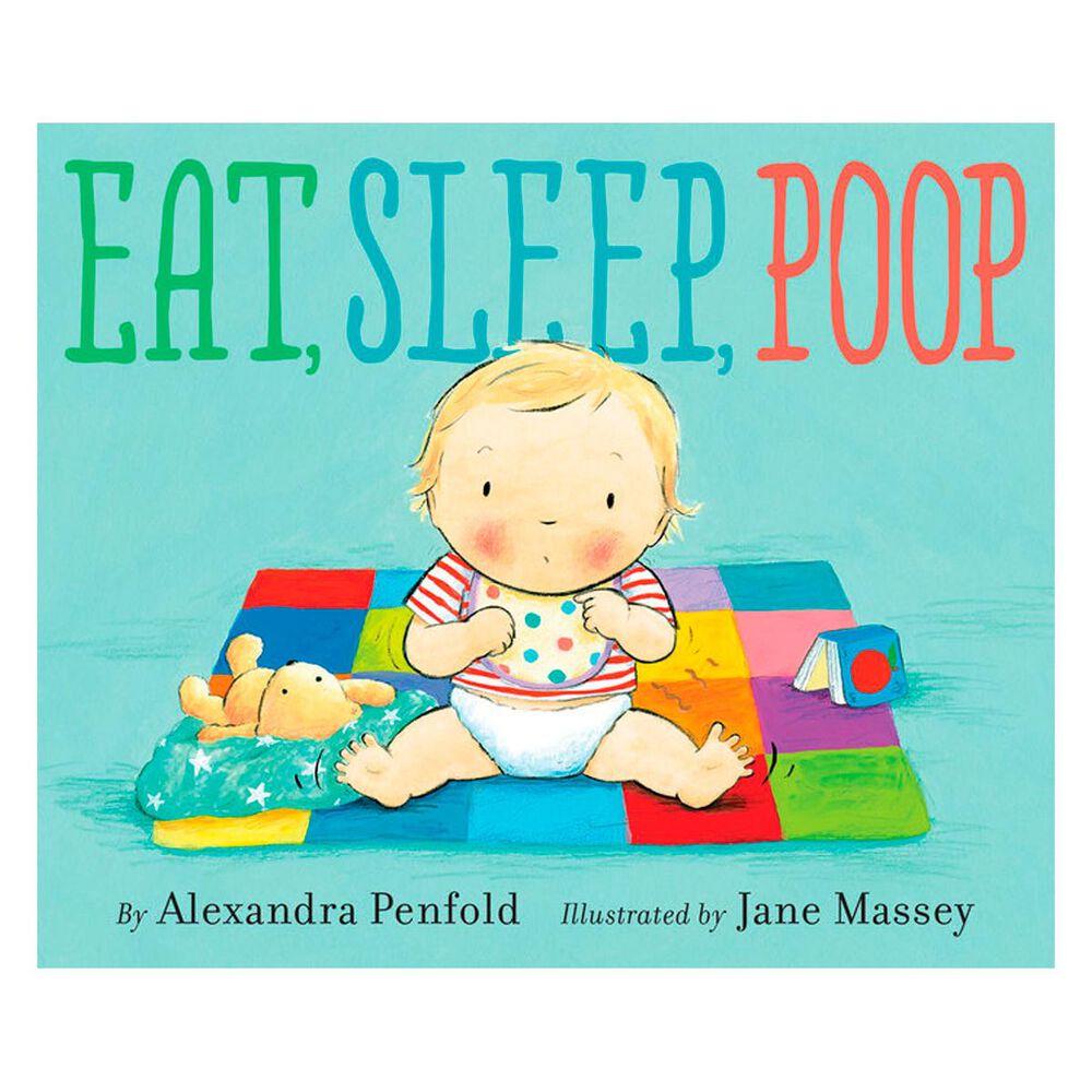 Eat, Sleep, Poop, , large